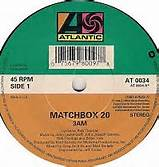 45 RPM Single 3 AM By Matchbox 20