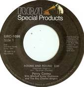 45 RPM Record of Perry Como's Round And Round #1 Single