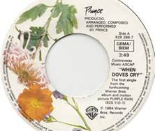 """45 RPM Record """"When Doves Cry"""" by Prince"""
