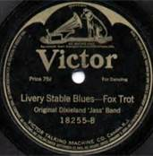 Original Dixieland Band Victor Label Livery Stable Blues