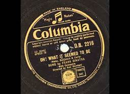 Oh What It Seemed To Be Frank Sinatra 78rpm Record