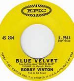 Bobby Vinton Blue Velvet 45 RPM on Epic Record Label