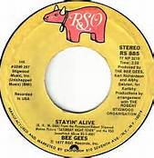 Stayin Alive 45 RPM Single By Bee Gees