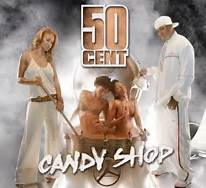 50 Cent Candy Shop Album Cover