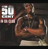 50 Cent In Da Club Album Cover