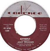Andy Williams Butterfly 45 RPM on Cadence Label