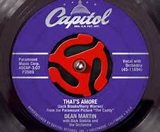 That's Amore 45 by Dean Martin On Capitol Records Label