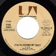 You're Having My Baby 45 By Paul Anka United Artists Label