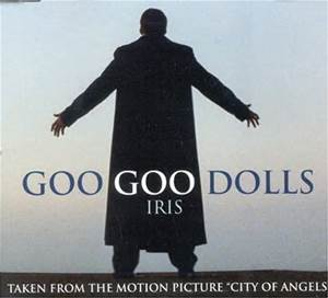 Goo Goo Dolls Iris Album Cover #1 Song All Time